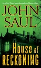 House of Reckoning ebook by John Saul
