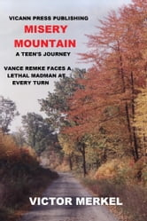Misery Mountain ebook by Victor Merkel