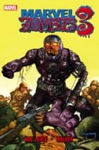 Marvel Zombies 3 ebook by Fred Van Lente, Kev Walker