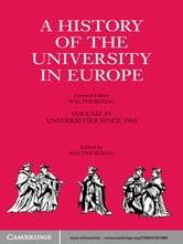 A History of the University in Europe: Volume 4, Universities since 1945 ebook by