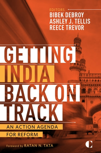 Getting India Back on Track - An Action Agenda for Reform ebook by