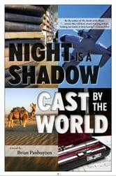 Night is a Shadow Cast By the World ebook by Brian Panhuyzen