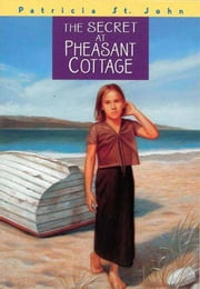 The Secret at Pheasant Cottage ebook by Patricia M. St. John