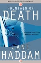 Fountain of Death ebook by Jane Haddam