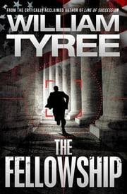 The Fellowship: A Thriller ebook by William Tyree