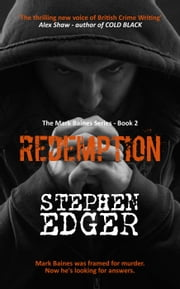 Redemption - A gripping conspiracy thriller - Mark Baines, #2 ebook by Stephen Edger