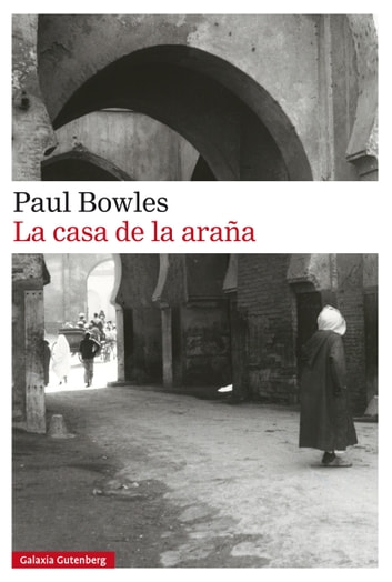 La casa de la araña eBook by Paul Bowles