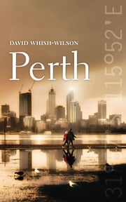 Perth ebook by David Whish-Wilson
