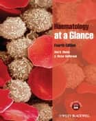 Haematology at a Glance ebook by Atul B. Mehta, A. Victor Hoffbrand