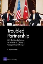 Troubled Partnership ebook by F. Stephen Larrabee