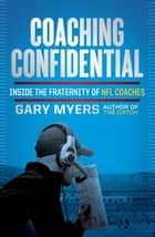 Coaching Confidential ebook by Gary Myers