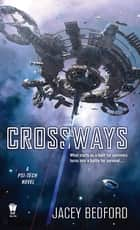 Crossways ebook by Jacey Bedford