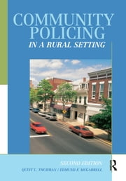 Community Policing in a Rural Setting ebook by Quint Thurman,Edmund F. McGarrell