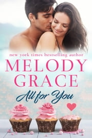 All for You ebook by Melody Grace