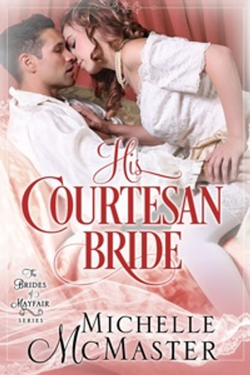 His Courtesan Bride ebook by Michelle McMaster
