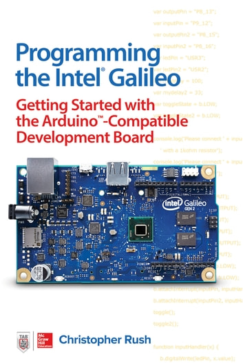 Programming the intel galileo getting started with the arduino programming the intel galileo getting started with the arduino compatible development board ebook by fandeluxe