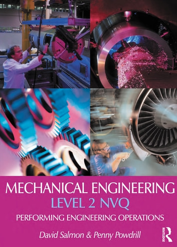 Mechanical Engineering: Level 2 NVQ ebook by David Salmon,Penny Powdrill