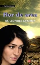 Flor de area ebook by Manuel Lourenzo González