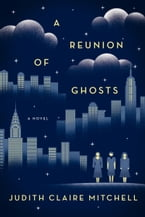 A Reunion Of Ghosts, A Novel