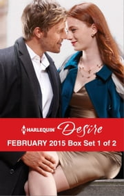 Harlequin Desire February 2015 - Box Set 1 of 2 - His Lost and Found Family\Terms of a Texas Marriage\Thirty Days to Win His Wife ebook by Sarah M. Anderson,Lauren Canan,Andrea Laurence
