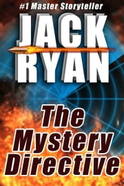 The Mystery Directive: A Jack Ryan Mystery Thriller ebook by Jack Ryan