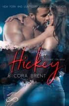 Hickey eBook by Cora Brent