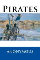 Pirates ebook by Anonymous