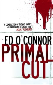 Primal Cut ebook by Ed O'Connor