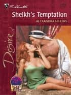 Sheikh's Temptation ebook by Alexandra Sellers
