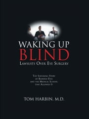 Waking Up Blind ebook by Tom Harbin