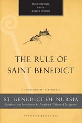 The Rule of Saint Benedict ebook by St. Benedict of Nursia