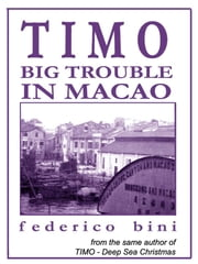 TIMO Big Trouble in Macao ebook by Federico Bini