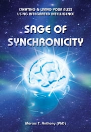 Sage of Synchronicity ebook by Anthony, Marcus T.