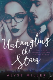 Untangling the Stars ebook by Alyse Miller
