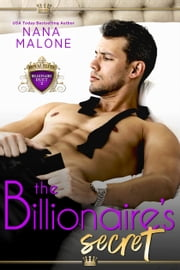The Billionaire's Secret ebook by Nana Malone
