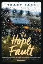 Hope Fault ebook by Tracy Farr