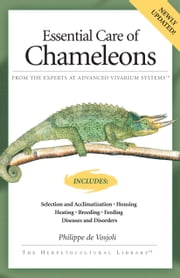 Essential Care of Chameleons ebook by Philippe De Vosjoli