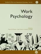 A Handbook of Work and Organizational Psychology ebook by Charles,De,Wolff,P J D Drenth,THIERRY HENK