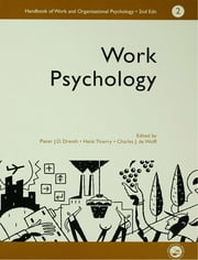 A Handbook of Work and Organizational Psychology - Volume 2: Work Psychology ebook by Charles, De, Wolff,...