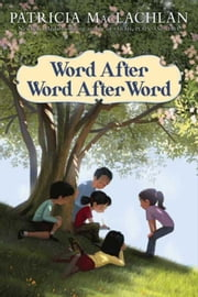 Word After Word After Word ebook by Patricia MacLachlan