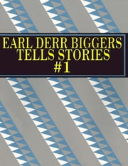 Earl Derr Biggers Tells Stories #1 ebook by Earl Derr Biggers