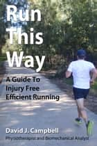 Run This Way ebook by David Campbell