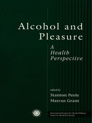 Alcohol and Pleasure - A Health Perspective ebook by