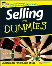 Selling For Dummies ebook by Ben Kench,Tom Hopkins