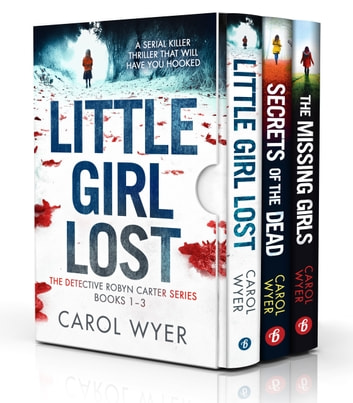 The Detective Robyn Carter Series: Books 1–3 ebook by Carol Wyer