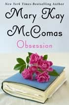 Obsession ebook by Mary Kay McComas