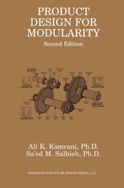 Product Design for Modularity ebook by Ali K. Kamrani,Sa'ed M. Salhieh