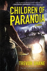 Children of Paranoia ebook by Trevor Shane