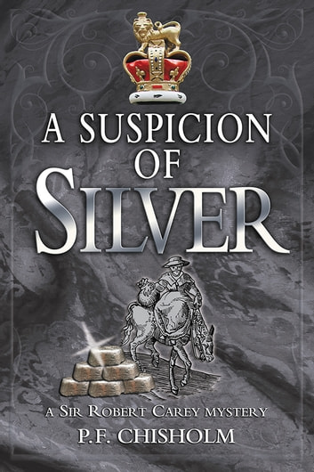 A Suspicion of Silver ebook by P F Chisholm
