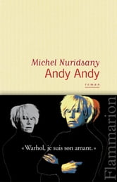 Andy Andy ebook by Michel Nuridsany